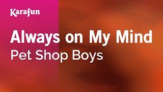Karaoke Always On My Mind   Pet Shop Boys *
