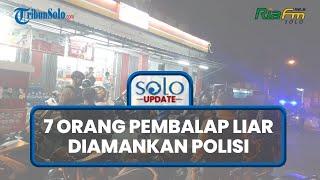SOLO UPDATE: Balap Liar Dini Hari di Solo Digrebek, 7 Pengendara Beserta Motor Diamankan