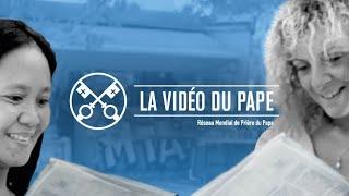 La Vidéo du Pape : Des femmes dans les instances de responsabilité de l'Église