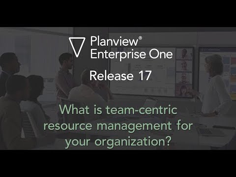 Video: Team-centric Resource Management in Planview Enterprise One release 17