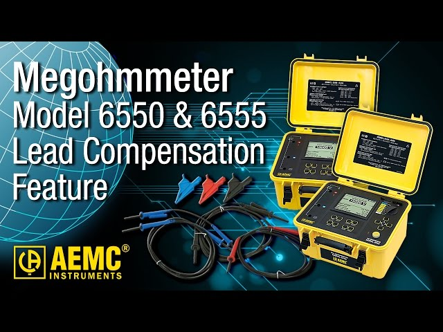 AEMC® - 6555/6550 - Lead Compensation Feature Explained at Electricity Forum