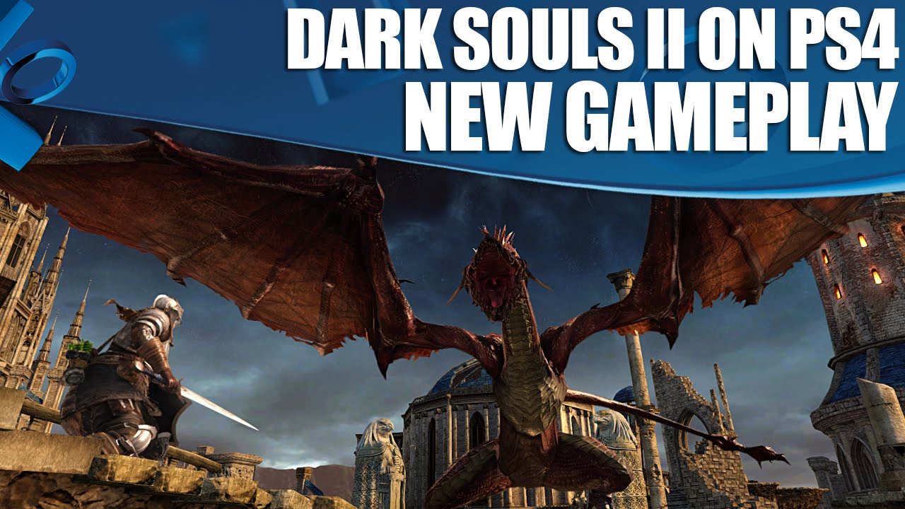Here, Have 26 Minutes of Dark Souls II: Scholar Of The First Sin Footage