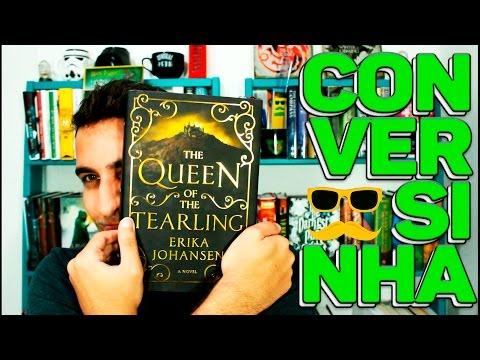 RESENHA (sem spoiler) DE THE QUEEN OF THE TEARLING | VEDA #24 | Livraria em Casa