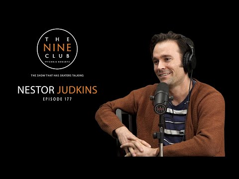 Nestor Judkins | The Nine Club With Chris Roberts - Episode 177