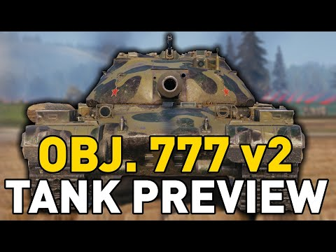 Object 777 Version II - Tank Preview - World of Tanks