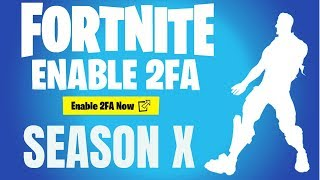 Fortnite How to Enable 2fa & Unlock Boogie Down Emote (Season X) PS4*XBOX*SWITCH*PC*