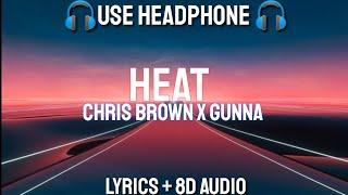 Chris Brown   Heat (Lyrics  8D Audio)ft. Gunna