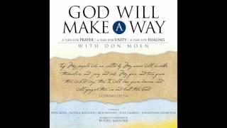 Don Moen - God Will Make A Way [Official Audio]