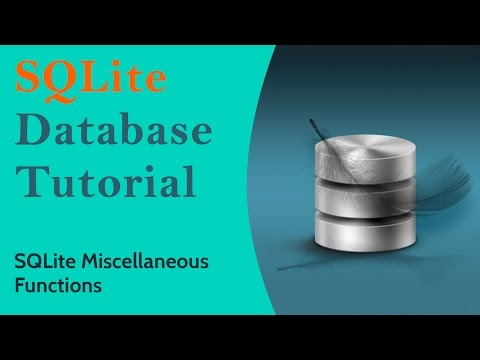 SQLite Basics | SQLite tutorial for beginners - SQLite Miscellaneous Functions