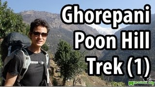 Ghorepani Poon Hill Trek - Beauty of Nepal (Part 1)