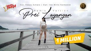HAPPY ASMARA - PREI LAYANGAN [Remix Version] (Official Music Video)