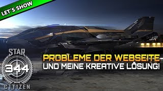 STAR CITIZEN 3.6 [Let's Show] #344 ⭐ PROBLEME auf der WEBSEITE | Gameplay Deutsch/German