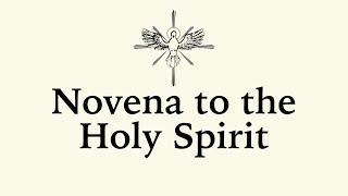 Novena To The Holy Spirit (Pentecost Novena)