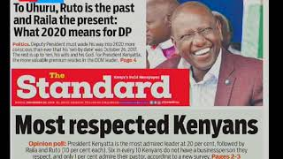 To Uhuru, Ruto is the past and Raila present: what 2020 means for DP | Press Review