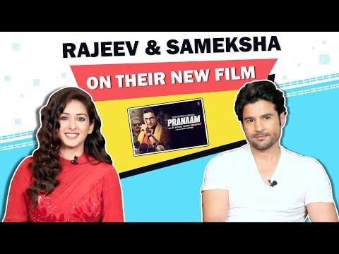 Rajeev Khandelwal And Sameksha Singh Share About P