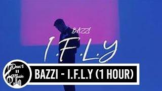 I.F.L.Y   Bazzi (1 Hour Loop)