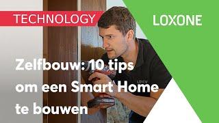 Top tien tips om een Smart Home te bouwen