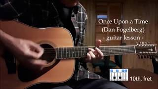 Dan Fogelberg Once Upon a Time - guitar lesson