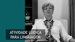 Atividade Ludica para Linguagem l Selma Domingues El Hage