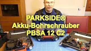 Parkside Akku Bohrschrauber PBSA 12 C2 - Sinn und Unsinn!?