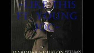 marques houston - like this ft. young Jock