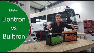 Der VERGLEICH - Liontron VS Bulltron - Zwei Lithium Batterien im Test - LiFePo4 im autark Wohnmobil