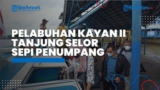 Hari ke-2 Larangan Mudik Lebaran Idul Fitri 1442 H, Pelabuhan Kayan II Tanjung Selor Sepi Penumpang