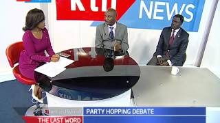 LAST WORD: Party hopping debate, 25th August 2016