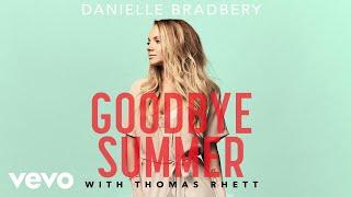 Danielle Bradbery, Thomas Rhett   Goodbye Summer (Pseudo Video)