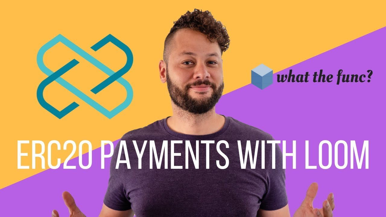 Fast, Gasless, ERC20 Payments With Loom Plasmachain