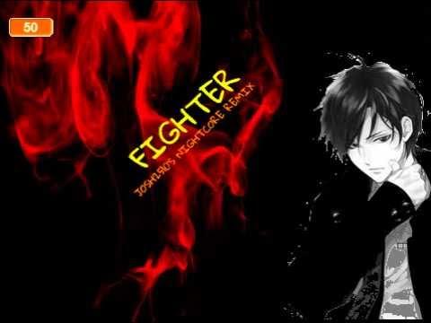 Nightcore - Fighter - Remix