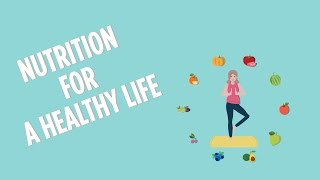 Nutrition For A Healthy Life
