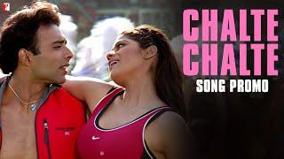 Song Promo - Chalte Chalte | Mohabbatein
