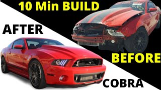 Rebuilding Wrecked Salvage  2011 GT500 Rebuild in 10 Mins like THROTl