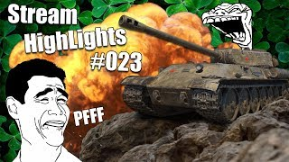 WoT || Stream Highlights #023 || PFFF WTF Was That?!
