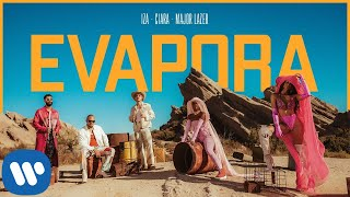 IZA, Ciara, Major Lazer - Evapora