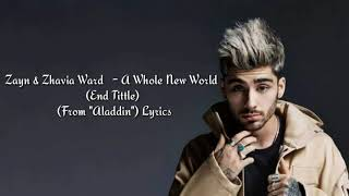 "Zayn & Zhavia Ward   A Whole New World (End Title) (From ""Aladdin"") Lyrics"