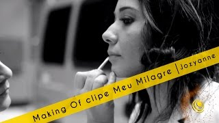 Making Of Clipe Meu Milagre - Jozyanne