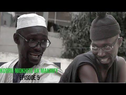 Kooru Niokhite ak Makhiff – Episode 5 avec Modou Mbaye et Saf Nanekh