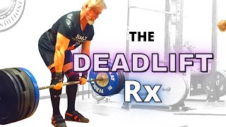 The Deadlift Prescription