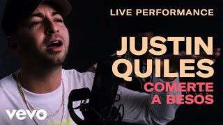 Comerte a Besos (En Vivo) - Justin Quiles (Video)