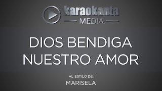 Karaokanta - Marisela - Dios bendiga nuestro amor