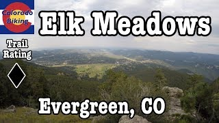 A tour of Elk Meadows including Bergen Peak, Too Long and other trails