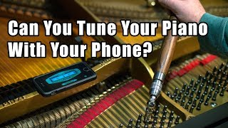 Can You Tune Your Piano With Your Phone?