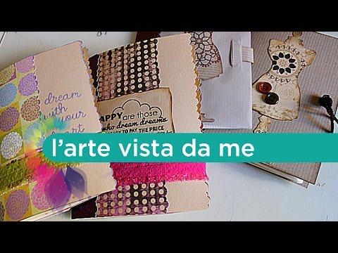 Tutorial Scrapbooking in italiano: Quaderni-Blocco appunti - Notebook - Lartevistadame