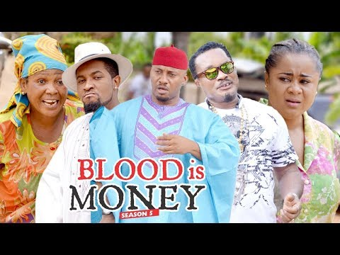 BLOOD IS MONEY 5 - 2018 LATEST NIGERIAN NOLLYWOOD MOVIES    TRENDING NOLLYWOOD MOVIES