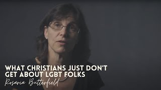 What Christians Just Don't Get About LGBT Folks