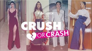 Crush Or Crash:Trending TV Celeb Looks Of The Week - Episode 63 - POPxo Fashion
