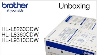 Unboxing the Brother HLL8260CDW HLL8360CDW or HLL9310CDW
