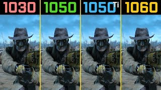 Fallout 4 GT 1030 vs. GTX 1050 vs. GTX 1050 Ti vs. GTX 1060